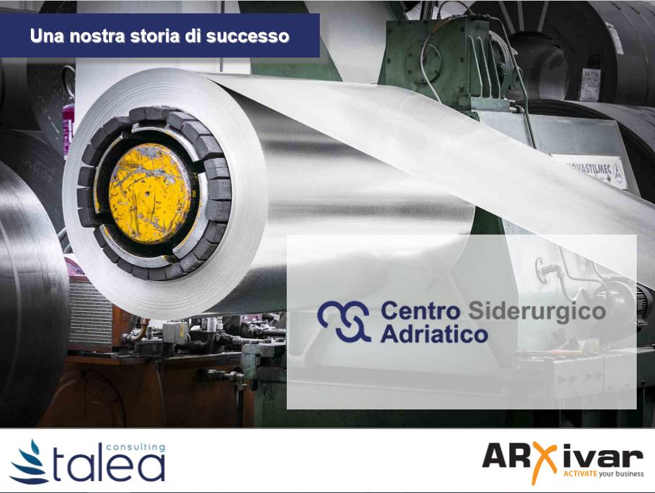 Processi digitali per il mondo dei prodotti siderurgici   ARXivar per Centro Siderurgico Adriatico